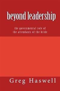 Beyond Leadership: The Governmental Role of the Attendants of the Bride