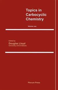 Topics in Carbocyclic Chemistry