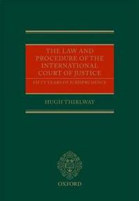 The Law and Procedure of the International Court of Justice