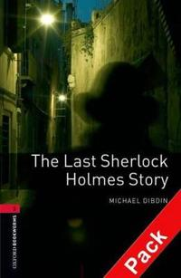 Oxford Bookworms Library: Level 3:: The Last Sherlock Holmes Story audio CD pack