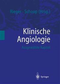 Klinische Angiologie: Ausgewählte Kapitel