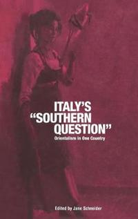 """Italy's """"Southern Question"""""""
