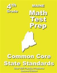 Maine 4th Grade Math Test Prep: Common Core Learning Standards