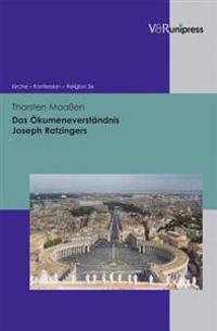 Das Okumeneverstandnis Joseph Ratzingers