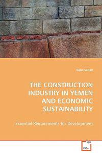 The Construction Industry in Yemen and Economic Sustainability