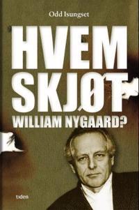Hvem skjøt William Nygaard? - Odd Isungset pdf epub