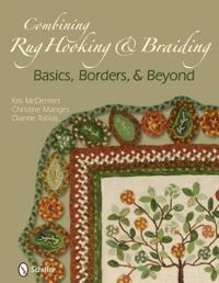 Combining Rug Hooking & Braiding