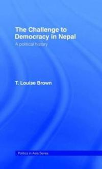 Challenge to Democracy in Nepal