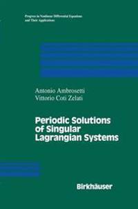 Periodic Solutions of Singular Lagrangian Systems