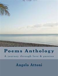 Poems Anthology: A Journey Through Love & Passion