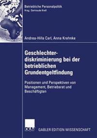 Geschlechterdiskriminierung Bei Der Betrieblichen Grundentgeltfindung