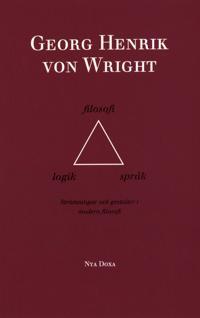 Logik, filosofi och språk - Strömningar och gestalter i modern filosofi