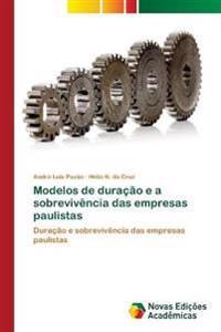 Modelos de Duracao E a Sobrevivencia Das Empresas Paulistas