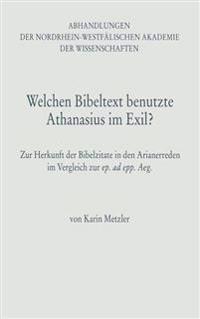 Welchen Bibeltext Benutzte Athanasius Im Exil?