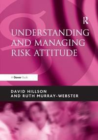 Understanding and Managing Risk Attitude
