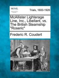 "McAllister Lighterage Line, Inc., Libellant, vs. the British Steamship ""Roseric"""