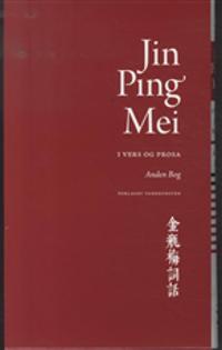 Jin Ping Mei - i vers og prosa
