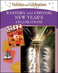 Western and Chinese New Year's Celebrations
