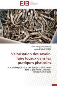 Valorisation Des Savoir-Faire Locaux Dans Les Pratiques Piscicoles