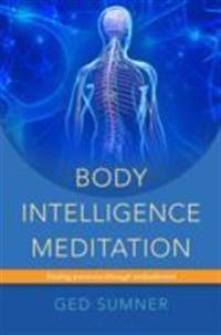 Body Intelligence Meditation: Finding Presence Through Embodiment