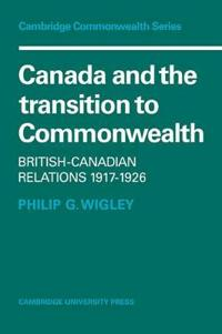 Canada and the Transition to Commonwealth