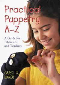 Practical Puppetry A–z