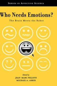 Who Needs Emotions?