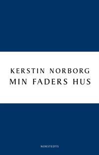 Min faders hus - Kerstin Norborg | Laserbodysculptingpittsburgh.com