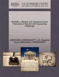 Schlafly V. Becker U.S. Supreme Court Transcript of Record with Supporting Pleadings