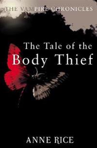 Tale of the body thief - the vampire chronicles 4