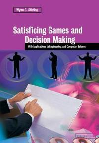 Satisficing Games and Decision Making