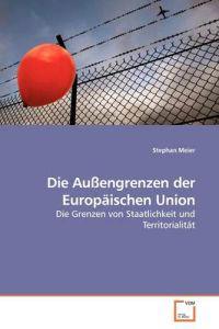 Die Auengrenzen Der Europischen Union