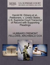 Harold M. Ekberg et al., Petitioners, V. United States. U.S. Supreme Court Transcript of Record with Supporting Pleadings