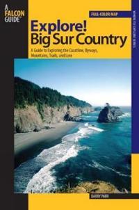 Explore! Big Sur Country