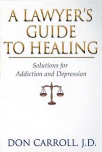 A Lawyer's Guide to Healing