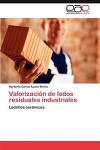 Valorizacion de Lodos Residuales Industriales