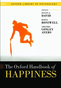 The Oxford Handbook of Happiness