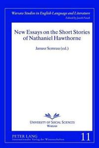 New Essays on the Short Stories of Nathaniel Hawthorne