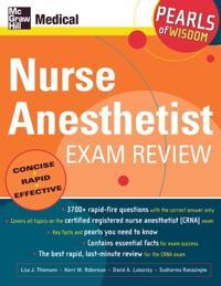 Nurse Anesthetist Exam Review