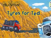 BC Lilac Trucktown: Tyres for Ted