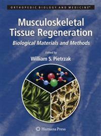 Musculoskeletal Tissue Regeneration