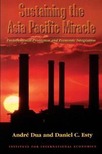 Sustaining the Asia Pacific Miracle