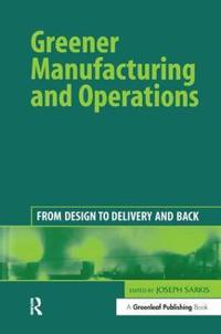 Greener Manufacturing and Operations