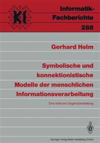 Symbolische Und Konnektionistische Modelle Der Menschlichen Informationsverbeitung