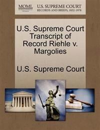 U.S. Supreme Court Transcript of Record Riehle V. Margolies