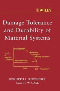 Damage Tolerance and Durability of Material Systems