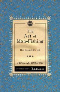 The Art of Man-fishing