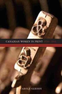 Canadian Women in Print, 17501918