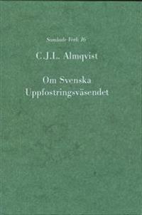 Om svenska uppfostringsväsendet