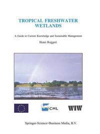 Tropical Freshwater Wetlands